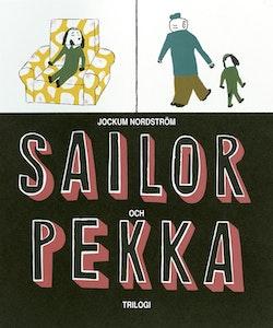 Sailor & Pekka : Trilogi