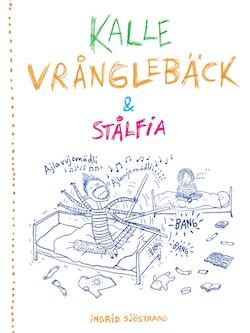 Kalle Vrånglebäck och Stålfia