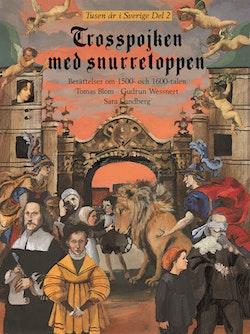 Trosspojken med snurretoppen : berättelser om 1500- och 1600-talen