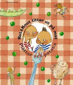 Rut & Knut tittar ut på mat : Plättar och potatis