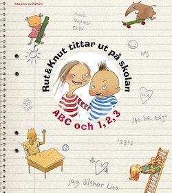 Rut & Knut tittar ut på skolan : ABC & 1,2,3