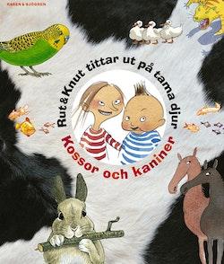 Rut & Knut tittar ut på tama djur : kossor och kaniner