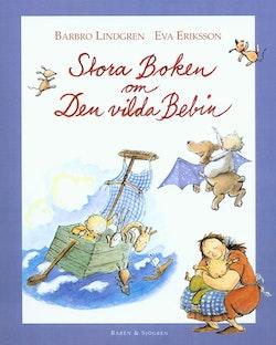 Stora boken om den vilda bebin : samlingsvolym