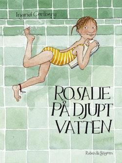 Rosalie på djupt vatten