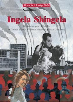 Ingela Shingela : berättelser om 1900-talet
