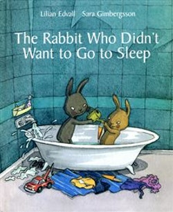 The Rabbit Who Didn´t Want to Go to Sleep