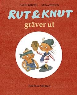 Rut & Knut gräver ut