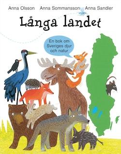 Långa landet : en bok om Sveriges djur och natur