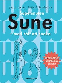 Supersnuten Sune : med rätt att snoka