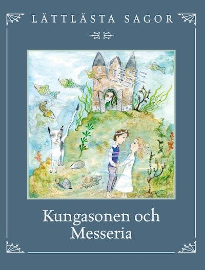 Kungasonen och Messeria