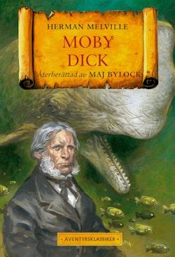 Moby Dick : Den vita valen