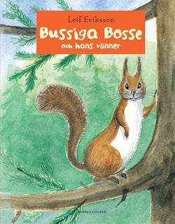 Bussiga Bosse och hans vänner