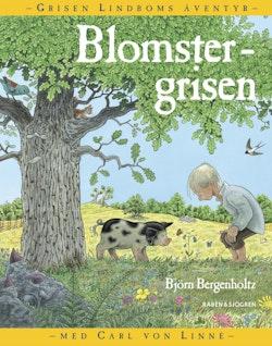 Blomstergrisen : grisen Lindboms äventyr med Carl von Linné