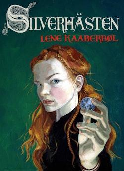 Silverhästen : historien om Katriona Teresadotter