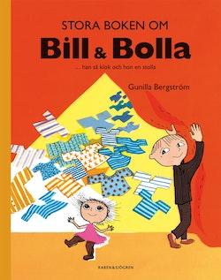 Stora boken om Bill & Bolla : ... han så klok och hon en stolla