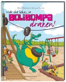 Här ska lekas, sa Bolibompa-draken!