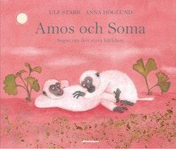 Amos och Soma : sagan om den stora kärleken