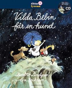 Vilda Bebin får en hund Titta Lyssna