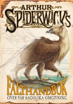 Arthur Spiderwicks fälthandbok över vår sagolika omgivning
