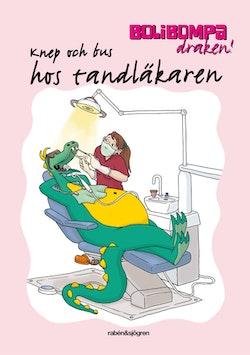 Bolibompa-draken! Knep och bus hos tandläkaren
