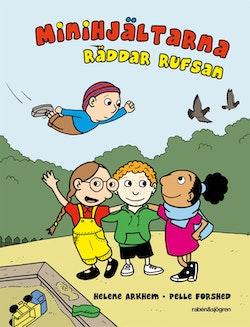 Minihjältarna räddar Rufsan!