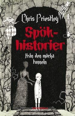 Spökhistorier från den mörka tunneln