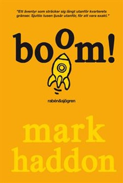 Boom! : (eller 70 000 ljusår)