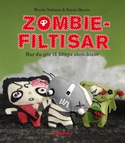 Zombie-filtisar : hur du gör 16 filtiga skräckisar