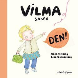 Vilma säger den!