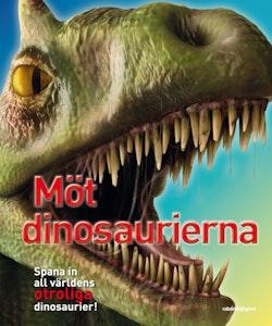 Möt dinosaurierna : spana in dem alla, öga mot öga