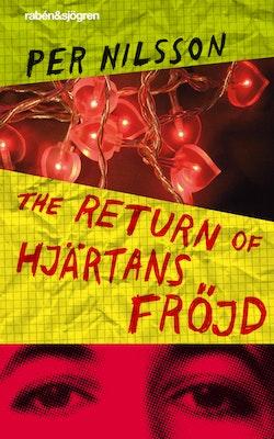 The return of Hjärtans Fröjd