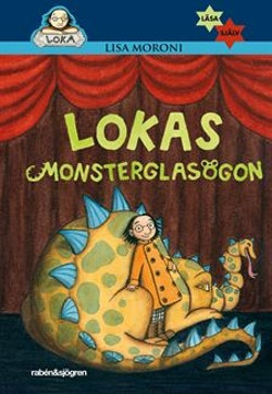 Lokas monsterglasögon