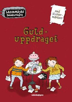 LasseMajas Detektivbyrå - Gulduppdraget