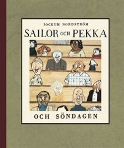 Sailor och Pekka och söndagen