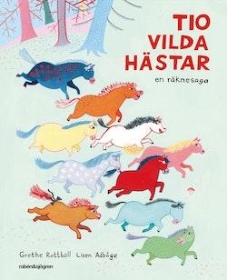 Tio vilda hästar : en räknesaga