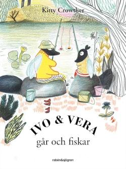 Ivo & Vera går och fiskar