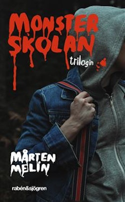 Monsterskolan : trilogin