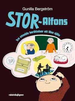Stor-Alfons. Tre utvalda berättelser om att läsa själv