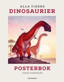 Alla tiders dinosaurier Posterbok