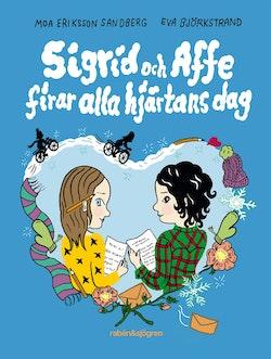 Sigrid och Affe firar alla hjärtans dag