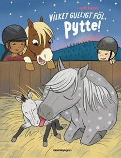 Vilket gulligt föl, Pytte