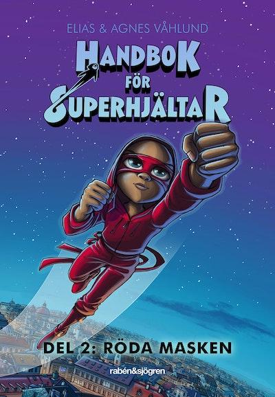 Handbok för superhjältar. Röda masken