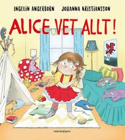 Alice vet allt!