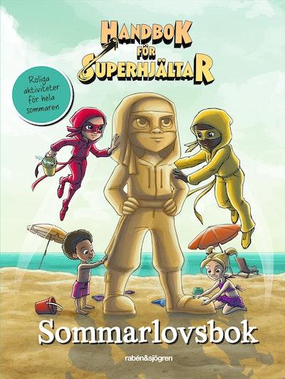 Handbok för superhjältar. Sommarlovsbok
