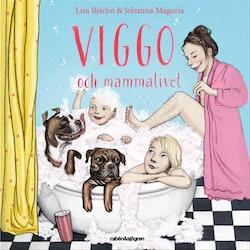 Viggo och mammalivet