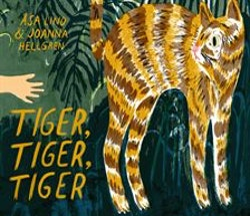 Tiger, tiger, tiger