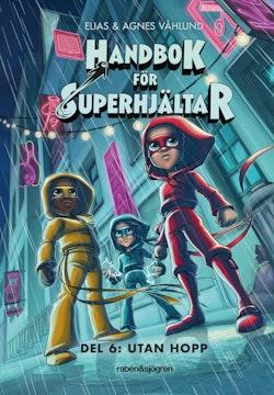 Handbok för superhjältar. Utan hopp