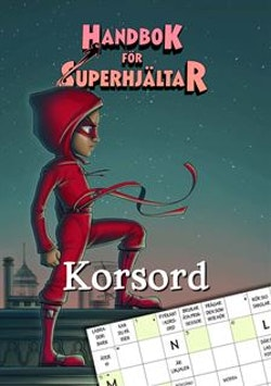 Handbok för superhjältar: Korsord