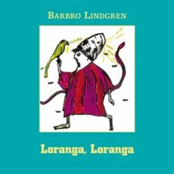 Loranga, Loranga