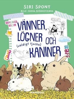 Vänner, lögner och (väldigt tjocka) kaniner